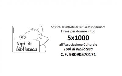 """Dona il tuo 5×1000 ai """"Topi di biblioteca"""""""